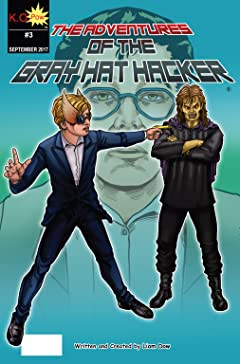 The Adventures of the Gray Hat Hacker #3