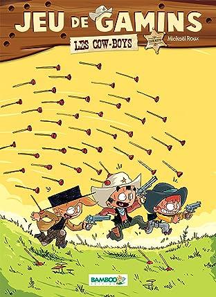 Jeu de gamins Vol. 2: Les cowboys