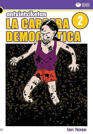 Antxintxiketan: La carrera democrática #2