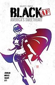 BLACK [AF]: America's Sweetheart