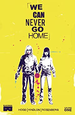 We Can Never Go Home Vol. 1