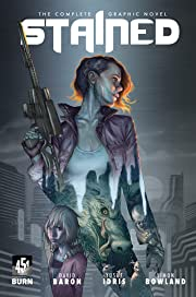 Stained: The Complete Graphic Novel