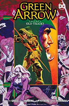 Green Arrow (1988-1998) Vol. 9: Old Tricks