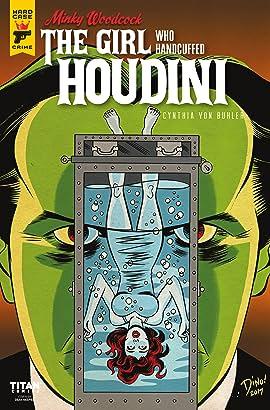 Minky Woodcock: The Girl Who Handcuffed Houdini #4