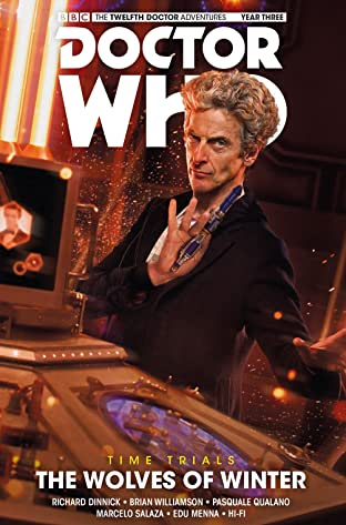 Doctor Who: The Twelfth Doctor - Time Trials Tome 2: The Wolves of Winter