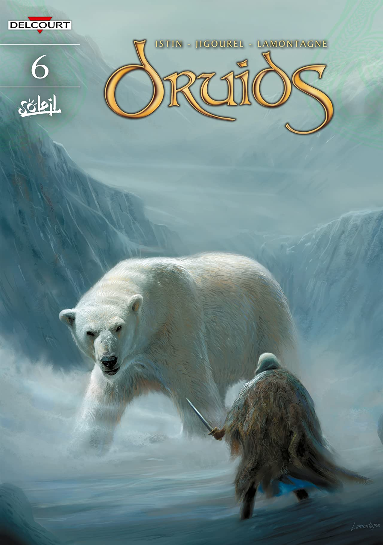 Druids Vol. 6: Voyage of Discovery
