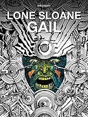 Lone Sloane: Gail