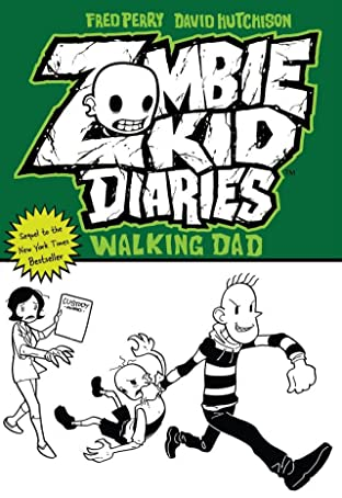 Zombie Kid Diaries Vol. 3: Walking Dad