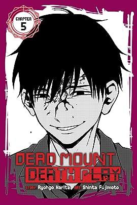 Dead Mount Death Play #5
