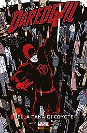 Daredevil Vol. 4: Nella Tana Di Coyote