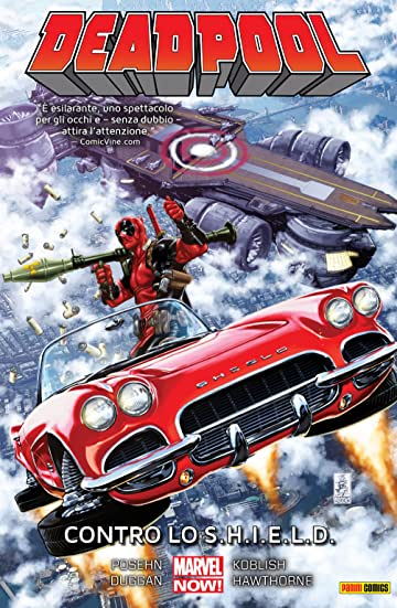 Deadpool Vol. 4: Contro Lo S.H.I.E.L.D.