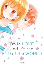 I'm in Love and It's the End of the World Vol. 4