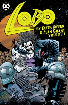 Lobo by Keith Giffen & Alan Grant Vol. 1