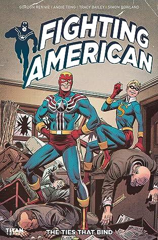 Fighting American #1: The Ties That Bind