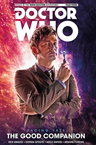 Doctor Who: The Tenth Doctor - Facing Fate Tome 3: The Good Companion