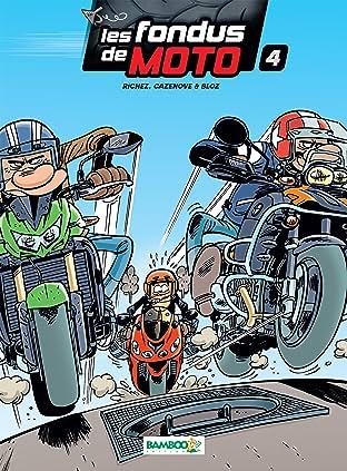 Les Fondus de moto Vol. 4