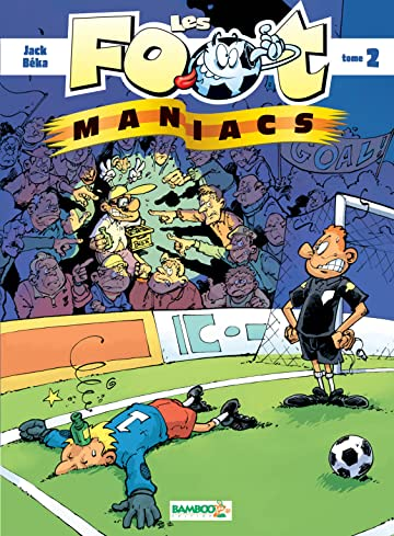 Les Footmaniacs Vol. 2