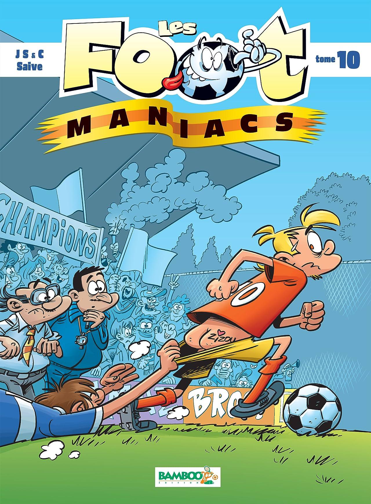Les Footmaniacs Vol. 10