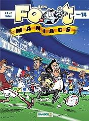 Les Footmaniacs Vol. 14