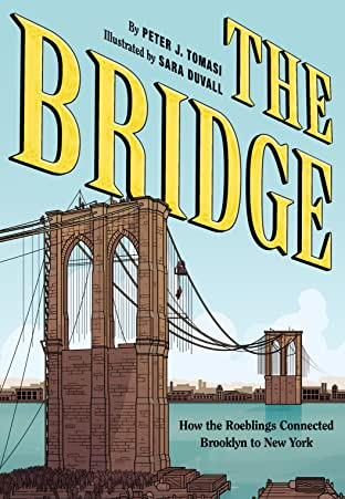 Bridge: How the Roeblings Connected Brooklyn to New York