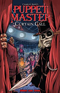 Puppet Master Vol. 6: Curtain Call