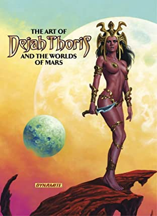 The Art of Dejah Thoris and the Worlds of Mars