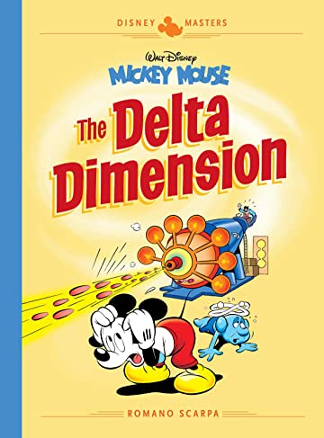 Disney Masters Tome 1: Walt Disney's Mickey Mouse: The Delta Dimension