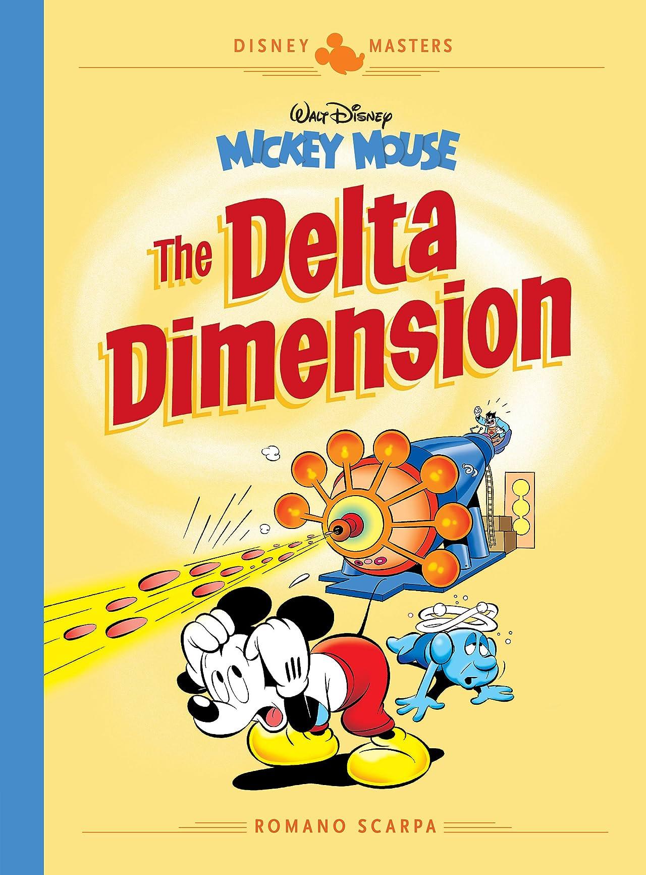 Disney Masters Vol. 1: Walt Disney's Mickey Mouse: The Delta Dimension