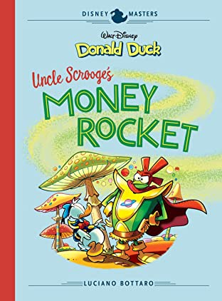 Disney Masters Tome 2: Walt Disney's Donald Duck: Uncle Scrooge's Money Rocket