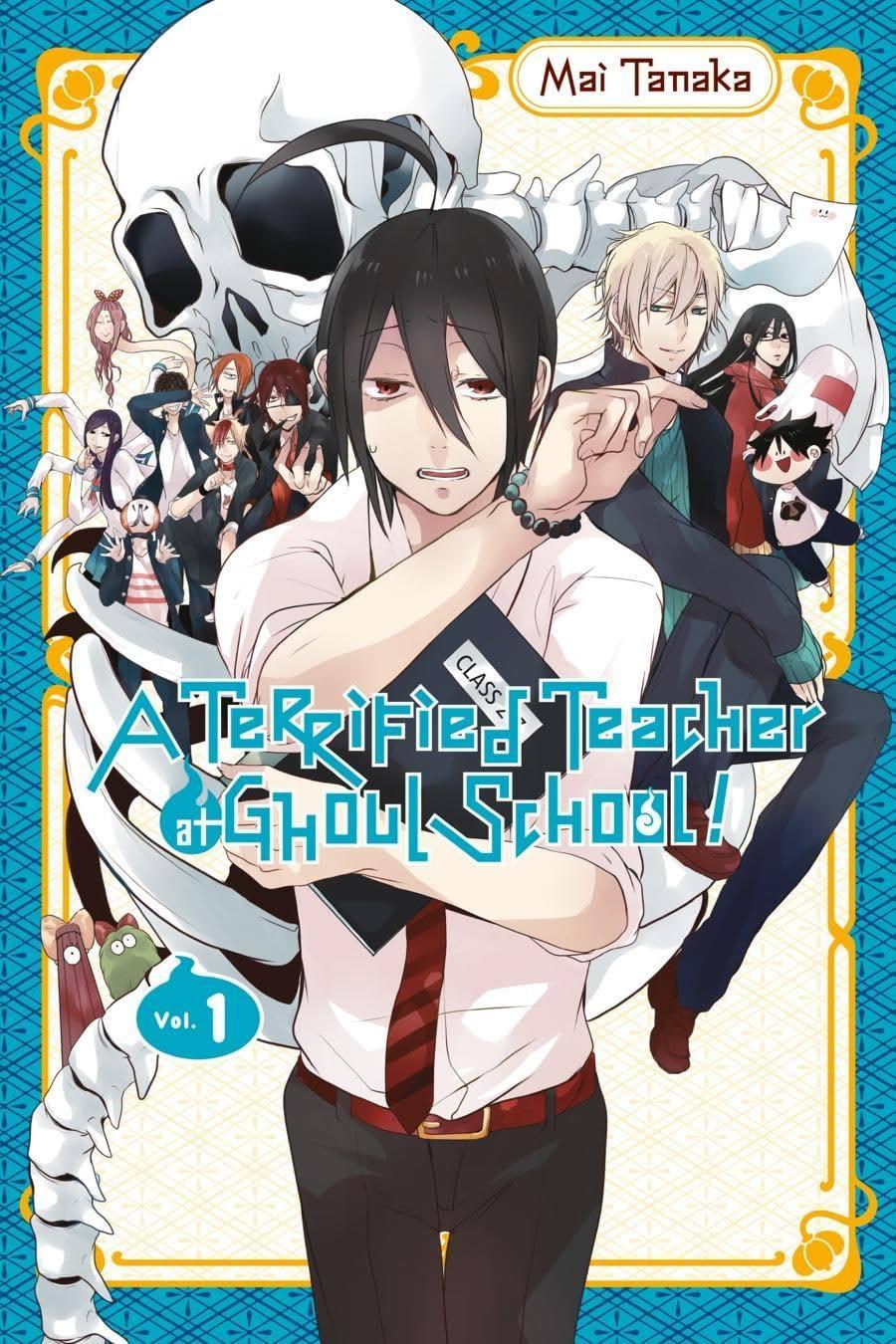 A Terrified Teacher at Ghoul School! Vol. 1