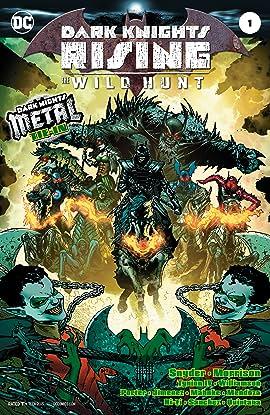 Dark Knights Rising: The Wild Hunt (2018-) #1