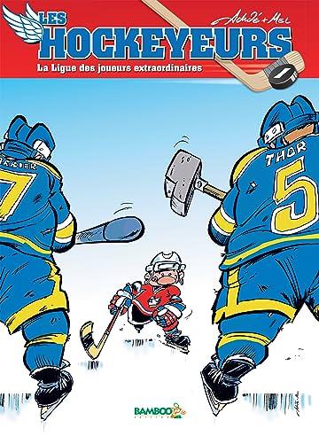 Les Hockeyeurs Vol. 1: La ligue des joueurs extraordinaires