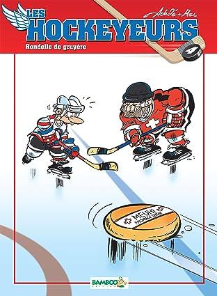 Les Hockeyeurs Vol. 4: Rondelle de gruyère