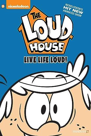 The Loud House Tome 3: Live Life Loud