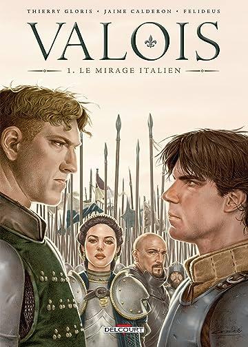 Valois Vol. 1: Le Mirage italien