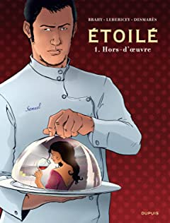 Etoilé Tome 1: Hors-d'oeuvre