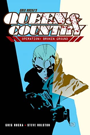 Queen & Country Tome 1: Operation: Broken Ground