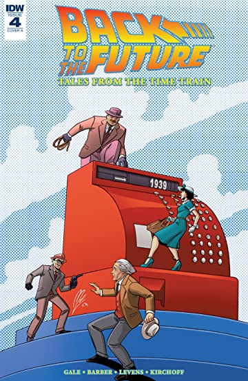 Back to the Future: Tales from the Time Train #4 (of 6)