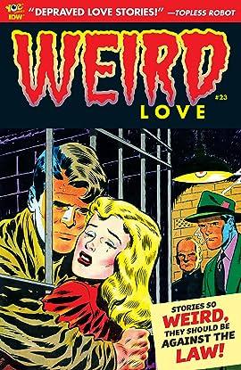 WEIRD Love #23
