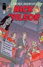 The Further Adventures Of Nick Wilson #3
