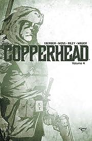 Copperhead Vol. 4