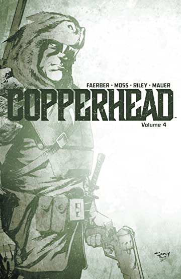 Copperhead Vol. 4