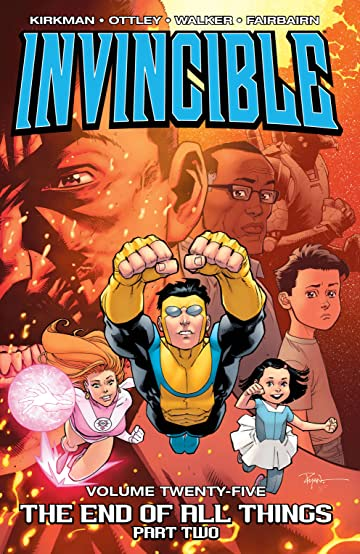 Invincible Vol. 25: The End Of All Things, Part 2