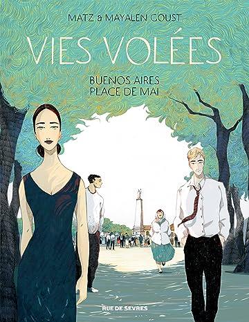 Vies Volées: Buenos Aires, Place de mai