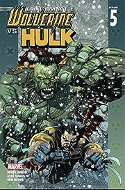 Ultimate Wolverine vs. Hulk #5