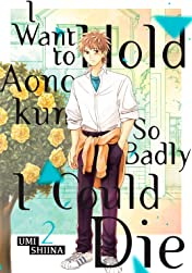 I Want To Hold Aono-kun So Badly I Could Die Vol. 2