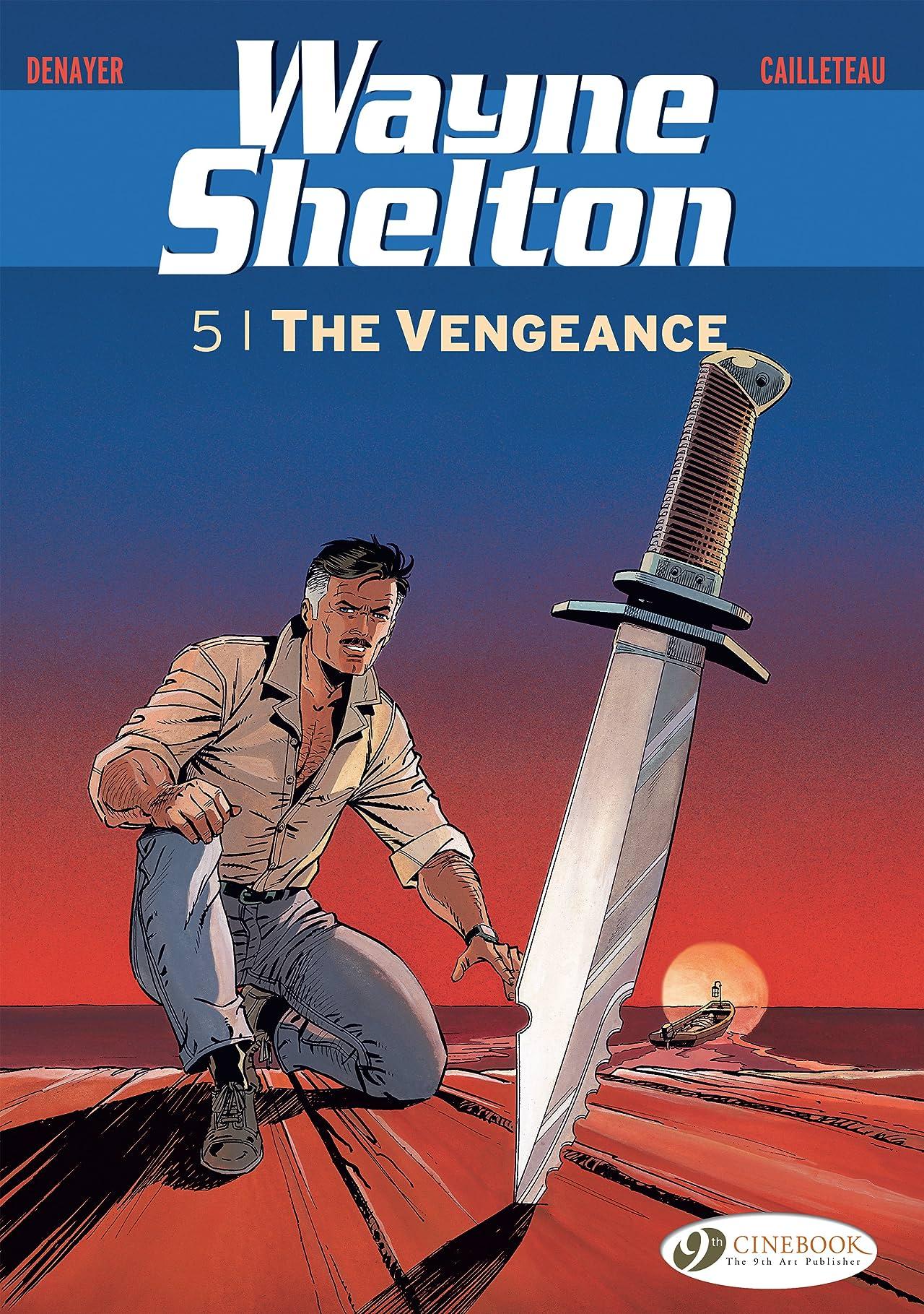 Wayne Shelton Vol. 5: The Vengeance