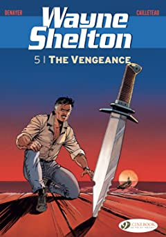 Wayne Shelton Tome 5: The Vengeance