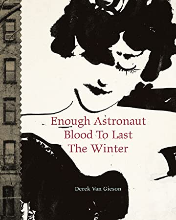 Enough Astronaut Blood to Last the Winter