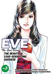 EVE:THE BEAUTIFUL LOVE-SCIENTIZING GODDESS Vol. 3